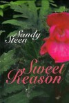 Sweet Reason - Sandy Steen