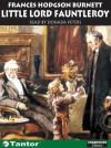 Little Lord Fauntleroy - Donada Peters, Frances Hodgson Burnett