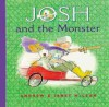 Josh and the Monster - Janet McLean, Andrew McLean