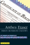 Person or Persons Unknown - Anthea Fraser