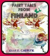 Fairy Tales from Finland (Twelve Folk Tales with Black and White Drawings) - Ella R. Christie, Jacob Young, Ada Holland