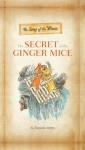 The Song of the Winns: The Secret of the Ginger Mice: The Gerander Trilogy - Frances Watts, David Francis