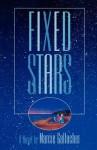 Fixed Stars: A Novel - Marcie Gallacher