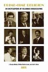 Prime-Time Religion: An Encyclopedia of Religious Broadcasting - J. Gordon Melton, Jon R. Stone
