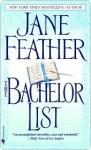 The Bachelor List (Matchmaker Duncans, #1) - Jane Feather