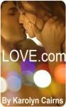 LOVE.com - Karolyn Cairns