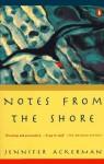 Notes from the Shore - Jennifer Ackerman, Karin Grosz
