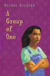 A Group of One - Rachna Gilmore