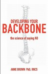Developing Your Backbone - Anne Brown