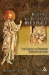 Keeping the Church in Its Place: The Church as Narrative Character in Acts - Richard P. Thompson