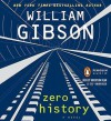 Zero History (Bigend, #3) - Robertson Dean, William Gibson