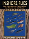 Inshore Flies: Best Contemporary Patterns from the Atlantic and Gulf Coasts - Jim Schollmeyer, Ted Leeson