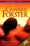 Unforgettable Passion: Sealed with a Kiss/Against All Odds/Ecstasy - Gwynne Forster