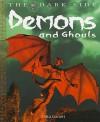 Demons and Ghouls - Anita Ganeri
