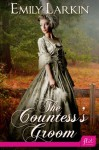 The Countess's Groom - Emily Larkin