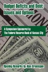 Budget Deficits and Debt: Issues and Options - Federal Reserve Bank of Kansas City, Alan Greenspan