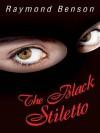The Black Stiletto - Raymond Benson
