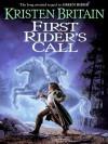 First Rider's Call (Green Rider #2) - Kristen Britain
