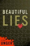 Beautiful Lies: A Novel - Lisa Unger