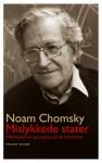 Mislykkede stater: Maktmisbruk og angrep på demokratiet - Noam Chomsky, Morten Hansen