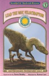Lead the Way Velociraptor! (Read & Discover) (Prehistoric Adventures Series: Early Reader Series, Level 2) (Read & Discover - Level 2) - Dawn Bentley