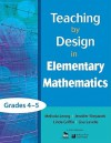 Teaching by Design in Elementary Mathematics, Grades 4 5 - Linda Griffin, Jeni Stepanek, Lisa Lavelle