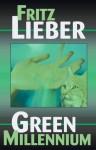 The Green Millennium - Fritz Leiber