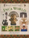 Step Into the Inca World - Philip Steele