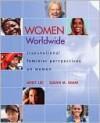 Women Worldwide: Transnational Feminist Perspectives on Women - Janet Lee, Susan Shaw