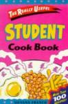 The Really Useful Student Cook Book. - Silvana Franco