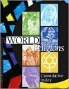 World Relgions Reference Library: Cumulative Index - Julie Carnagie, Michael O'Neal, Neil Schlager, Jayne Weisblatt
