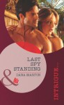Last Spy Standing (Mills & Boon Intrigue) - Dana Marton