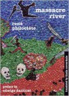 Massacre River - René Philoctète, Linda Coverdale, Edwidge Danticat