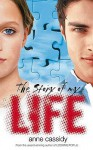 The Story Of My Life - Anne Cassidy