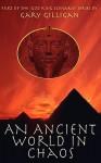 An Ancient World In Chaos (God King Scenario) - Gary Gilligan