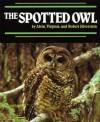 Spotted Owl - Alvin Silverstein, Laura Silverstein Nunn, Virginia Silverstein