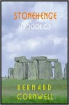 Stonehenge : A Novel of 2000 BC - Geoffrey Howard, Bernard Cornwell