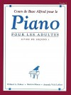 Alfred's Basic Adult Piano Course Lesson Book, Bk 1: French Language Edition - Amanda Vick Lethco