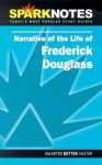 Narrative of the Life of Frederick Douglass (SparkNotes Literature Guides) - SparkNotes Editors, Frederick Douglass