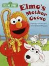 Elmo's Mother Goose (Sesame Street) - Constance Allen, Maggie Swanson