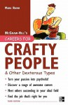 Careers for Crafty People & Other Dexterous Types - Mark Rowh