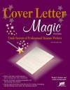 Cover Letter Magic: Trade Secrets of Professional Resume Writers - Wendy S. Enelow, Louise M. Kursmark