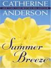Summer Breeze - Catherine Anderson