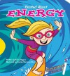 Excited About Energy (Science Rocks!) - Nadia Higgins
