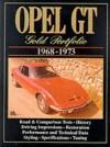 Opel GT: Gold Portfolio 1968-1973 - R.M. Clarke