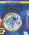 Space (Kingfisher Voyages) - Mike Goldsmith, Sally Ride