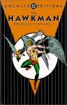 The Hawkman Archives, Vol. 1 - Gardner F. Fox, Joe Kubert, Murphy Anderson, Carmine Infantino