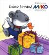 Miko: Double Birthday - Brigitte Weninger, Stephanie Roehe, Charise Myngheer