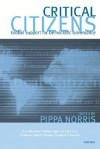 Critical Citizens: Global Support for Democratic Government - Pippa Norris