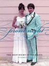 Prom Night: The Best Night of Your Life - Elissa Stein